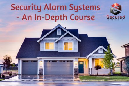 Security Alarm Systems – A Comprehensive Course